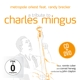 Metropol Orkest Feat. Randy Brecker :Tribute To Charles Mingus.2CD+DVD