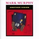 Murphy,Mark :Another Vision