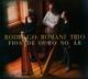 Romani,Rodrigo Trio :Fios De Ouro No Ar