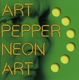 Pepper,Art :Neon Art:Volume Three