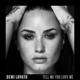Lovato,Demi :Tell Me You Love Me