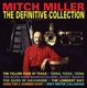 Miller,Mitch :Definitive Collection