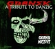 Various :Gdansk-A Tribute To Danzig (By Grand Massive)