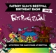 Fatboy Slim :Fatboy Slim's Bestial Birthday Bash 2013