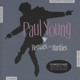 Young,Paul :Remixes And Rarities (2CD)