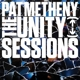 Metheny,Pat :The Unity Sessions