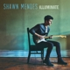 Mendes,Shawn :Illuminate (Deluxe Edt.)