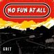 No Fun At All :Grit