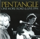 Pentangle :One More Road & Live 1