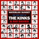 Kinks,The :Waterloo Sunset: The Best Of The Kinks &Ray Davies