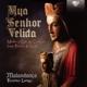 Malandanca/Luengo,Francisco :Mya Senhor Velida-Medieval Lais & Cantigas