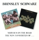 Brinsley Schwarz :Nervous On The Road/The New Favourites Of...