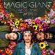 Magic Giant :In The Wind