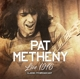 Metheny,Pat :Live 1976-Classic FM Broadcast