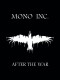 Mono Inc. :After The War/Fan-Box