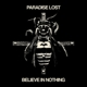 Paradise Lost :Believe In Nothing (Remixed/Remastered)