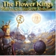 Flower Kings,The :Back In The World Of Adventure