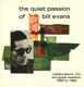 Evans,Bill :The Quiet Passion Of Bill Evans-Collaborations..