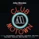 Various :John Morales Presents Club Motown