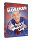 Hoecker,Bernhard :Bernhard Hoecker-Ich Hab's Gleich LIVE