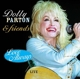 Parton,Dolly & Friends :Love Always-Live From Texas