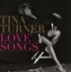 Turner,Tina :Love Songs