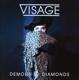 Visage :Demons To Diamonds