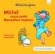 Lindgren,Astrid :Michel muss mehr Männchen machen