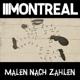 Montreal :Malen Nach Zahlen (LP+MP3)