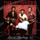 Spinners,The :Live In Kentucky 82