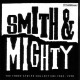 Smith & Mighty :The Three Stripe Collection 1985-1990