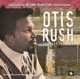 Rush,Otis :The Sonet Blues Story