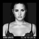 Lovato,Demi :Tell Me You Love Me (Deluxe Edt.)