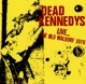 Dead Kennedys :Live?The Old Waldorf 1979