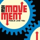 Movement,The :Fools Like You (+Download)