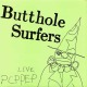 Butthole Surfers :Live Pcppep