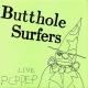 Butthole Surfers :Live Pcppep