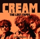 Cream :The Lost Tapes 1967-1968