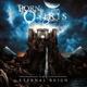 Born Of Osiris :The Eternal Reign
