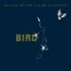 OST/Various :Bird