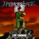Haemorrhage :Live Carnage: Feasting On Maryland