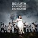 Carthy,Eliza & The Wayward Band :Big Machine