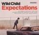 Wild Child :Expectations
