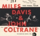 Davis,Miles & Coltrane,John :The Final Tour: The Bootleg Series,Vol.6