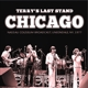 Chicago :Terry's Last Stand