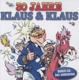 Klaus & Klaus :30 Jahre Klaus & Klaus
