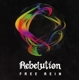 Rebelution :Free Rein