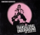 Transglobal Underground/Natacha Atlas :Destination Overground The story of TGU