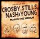 Crosby,Stills,Nash & Young :Man In The Mirror/Live On Air 1970
