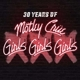 Mötley Crüe :XXX: 30 Years of Girls Girls Girls